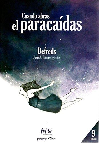 Cuando abras el paracaídas: @Defreds