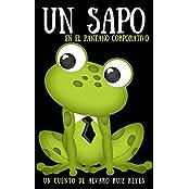 Un sapo en el pantano corporativo (Spanish Edition)