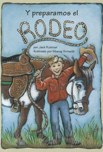 Y Preparamos el Rodeo (Lectura Scott Foresman: Green Level) por Jack Rummel