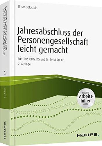 Jahresabschluss der Personengesellschaft leicht gemacht - inkl. Arbeitshilfen online: Für GbR, OHG, KG und GmbH & Co. KG (Haufe Fachbuch)