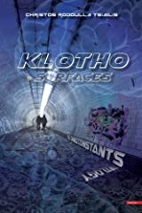 The Omniconstants Trilogy - Klotho Surfaces by Christos Rodoulla Tsiailis (2016-03-31) Paperback