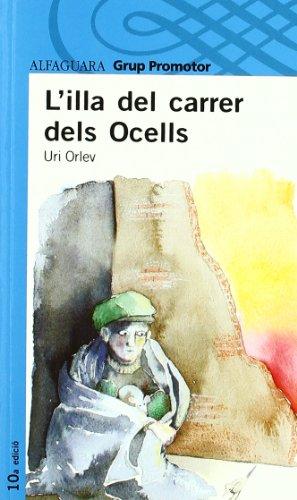 L'Illa Del Carrer Dels Ocells Catalan por Uri Orlev