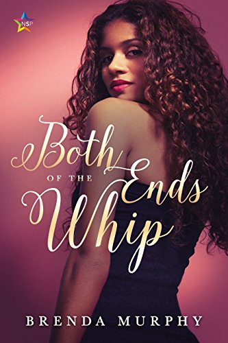 Both Ends of the Whip by [Murphy, Brenda]