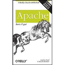 Apache - kurz & gut (O'Reillys Taschenbibliothek)