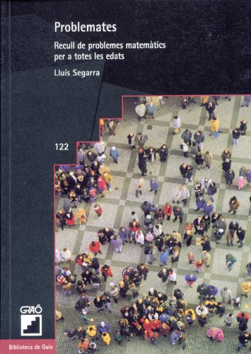 Problemates: 122 (Biblioteca De Guix) por Lluís Segarra i Neira