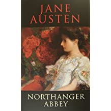 Northanger Abbey (with Original Illustrations and Historical Maps) (English Edition)