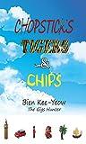 Chopsticks, Tigers & Chips: The Gigs Hunter