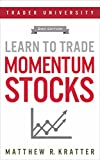 #9: Learn to Trade Momentum Stocks