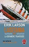 Lusitania 1915, la dernière traversée par Larson