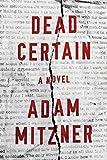 Dead Certain: A Novel (Broden Legal)