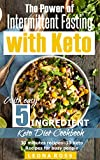 Best 30 Minute Recipe Cooks - Intermittent Fasting and Keto: With easy 5 Ingredient Review