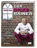 Der dicke Rainer: So isst der Norden