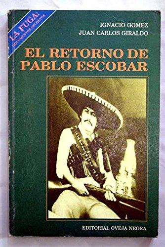 El retorno de Pablo Escobar
