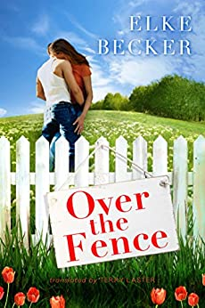 Over the Fence by [Becker, Elke]