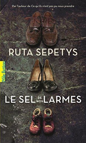 Le sel de nos larmes (Pôle fiction t. 15) par Ruta Sepetys
