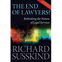 The End of Lawyers?: Rethinking the nature of legal services (English Edition)