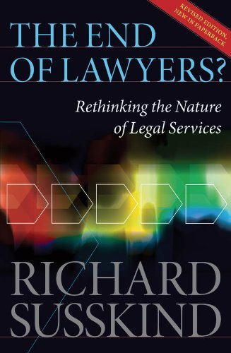 The End of Lawyers?: Rethinking the nature of legal services (1 Liter Natur Art)