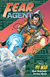 Image de Fear Agent Volume 2: My War