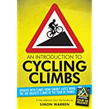 An Introduction to Cycling Climbs (English Edition)