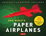 One Minute Paper Airplanes (Kit): 12 Pop-Out Planes Easily Assembled in Under a Minute