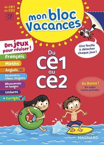 Mon Bloc Vacances : Du CE1 au CE2- Cahier de vacances par Valérie Faggiolo
