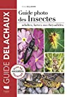 Guide photo des insectes - Adultes, larves ou chrysalides par Bellmann