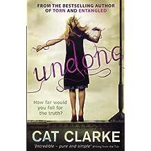 Undone by Clarke, Cat (2013)