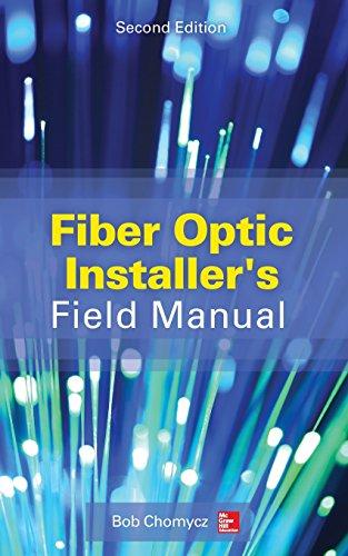 Fiber Optic Installer's Field Manual, Second Edition