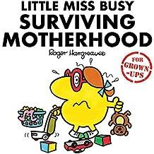 Little Miss Busy Surviving Motherhood (Mr. Men for Grown-ups)