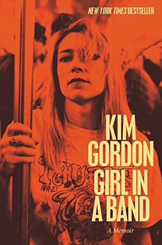 Buchseite und Rezensionen zu 'Girl in a Band: A Memoir' von Kim Gordon