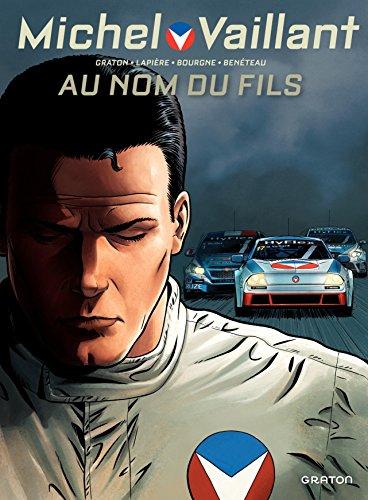 Couverture du livre Michel Vaillant - Nouvelle saison - tome 1 - Au nom du fils
