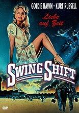 Swing Shift - Liebe auf Zeit hier kaufen