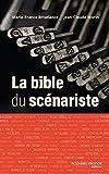 La bible du scénariste