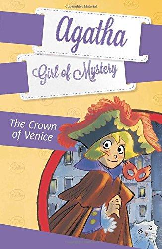 The Crown of Venice #7 (Agatha: Girl of Mystery) por Steve Stevenson