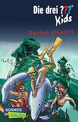 Die drei ??? Kids 17: Rettet Atlantis (Drei Fragezeichen Buch)