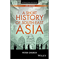 A Short History of South-East Asia (English Edition)