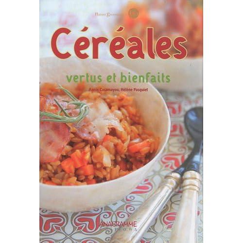 Céréales - Vertus et bienfaits