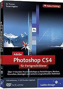 Adobe Photoshop CS4 für Fortgeschrittene. Das Video-Training auf DVD