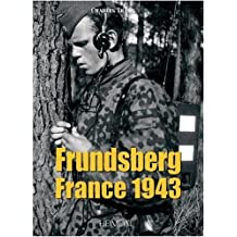 Frundsberg: France 1943 (English and French Edition) by Charles Trang (2010-01-19)