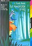 Le Magicien d'Oz - Editions Gallimard - 15/12/1998