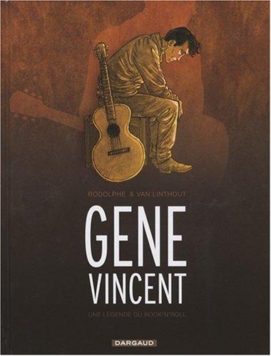 Gene Vincent, une légende du rock'n'roll - tome 31 - Gene Vincent, une histoire du rock'n'roll