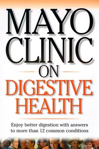 mayo-clinic-on-digestive-health-mayo-clinic-on-health