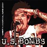 Songtexte von U.S. Bombs - Lost in America / Live 2001