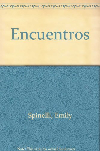 Encuentros by Emily Spinelli (1996-12-30)