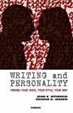Writing and Personality: Finding Your Voice, Your Style, Your Way