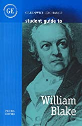 Student Guide to William Blake (Greenwich Exchange Student Guides)