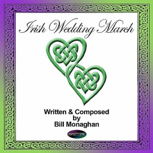 Irish Wedding March Bill Monaghan Amazonit Musica Digitale