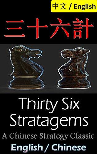 Thirty-Six Stratagems: Bilingual Edition, English and Chinese 三十六計: The Art of War Companion, Chinese Strategy Classic, Includes Pinyin Epub Descarga gratuita