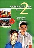 Green Line New - Ausgabe Bayern 6. Klasse. Englisches Unterrichtswerk für Gymnasien: Green Line New 2 - Trainingsbuch Schulaufgaben - Bayern - Stephanie Ashford