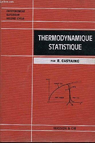 Cours de Thermodynamique statistique. (=Enseignement supérieur, deuxième Cycle).